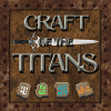 Craft of the Titans 1.30